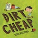 Knopf Books for Young Readers Dirt Cheap