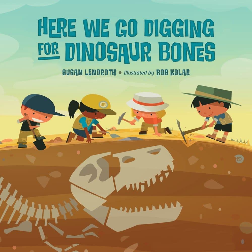 Charlesbridge Here We Go Digging for Dinosaur Bones