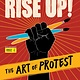 Charlesbridge Rise Up! The Art of Protest