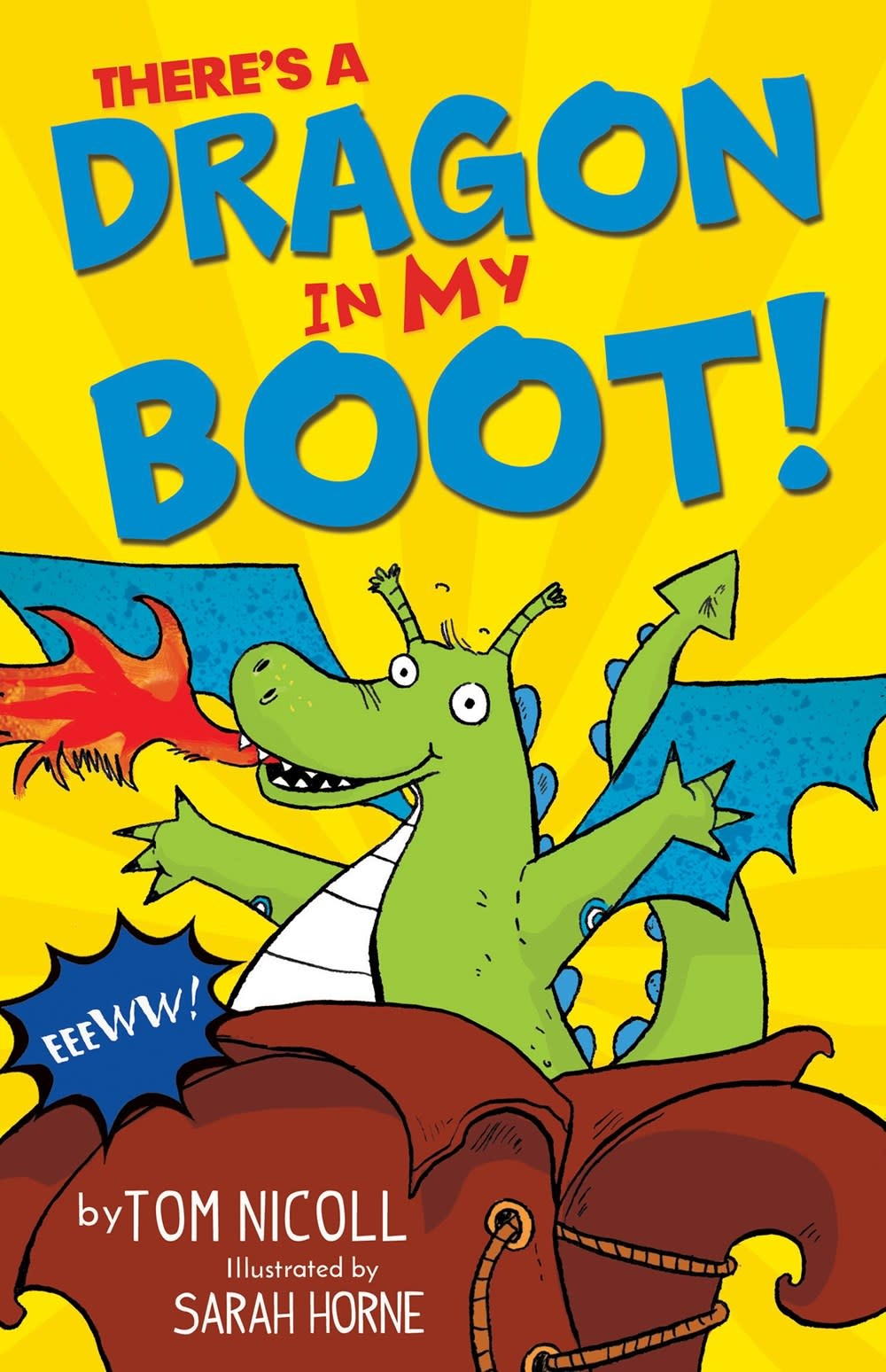 Tiger Tales. There's a Dragon: In my Boot