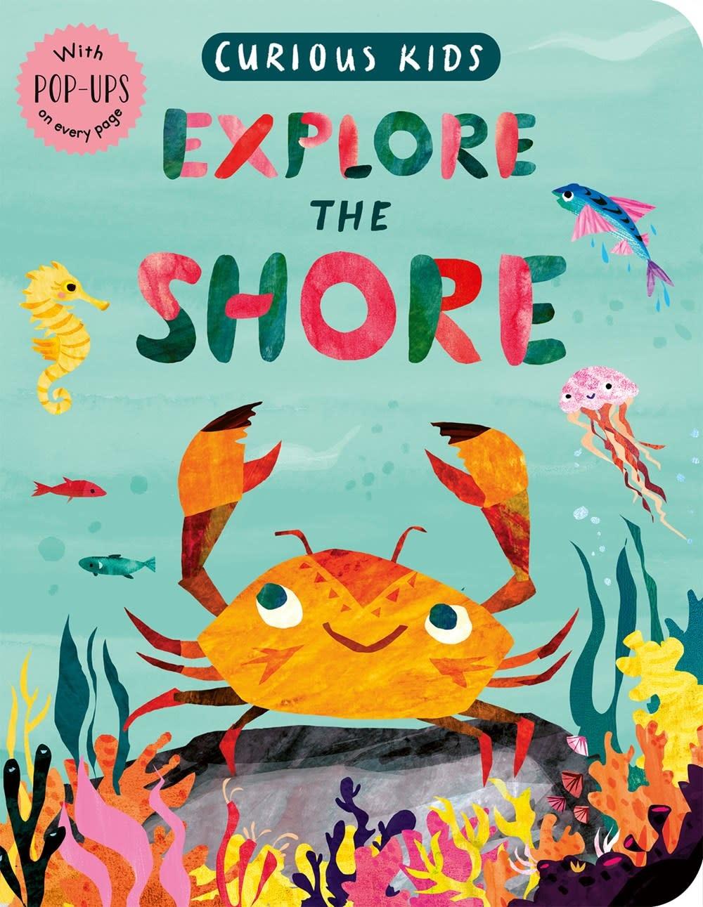 Tiger Tales. Curious Kids: Explore the Shore