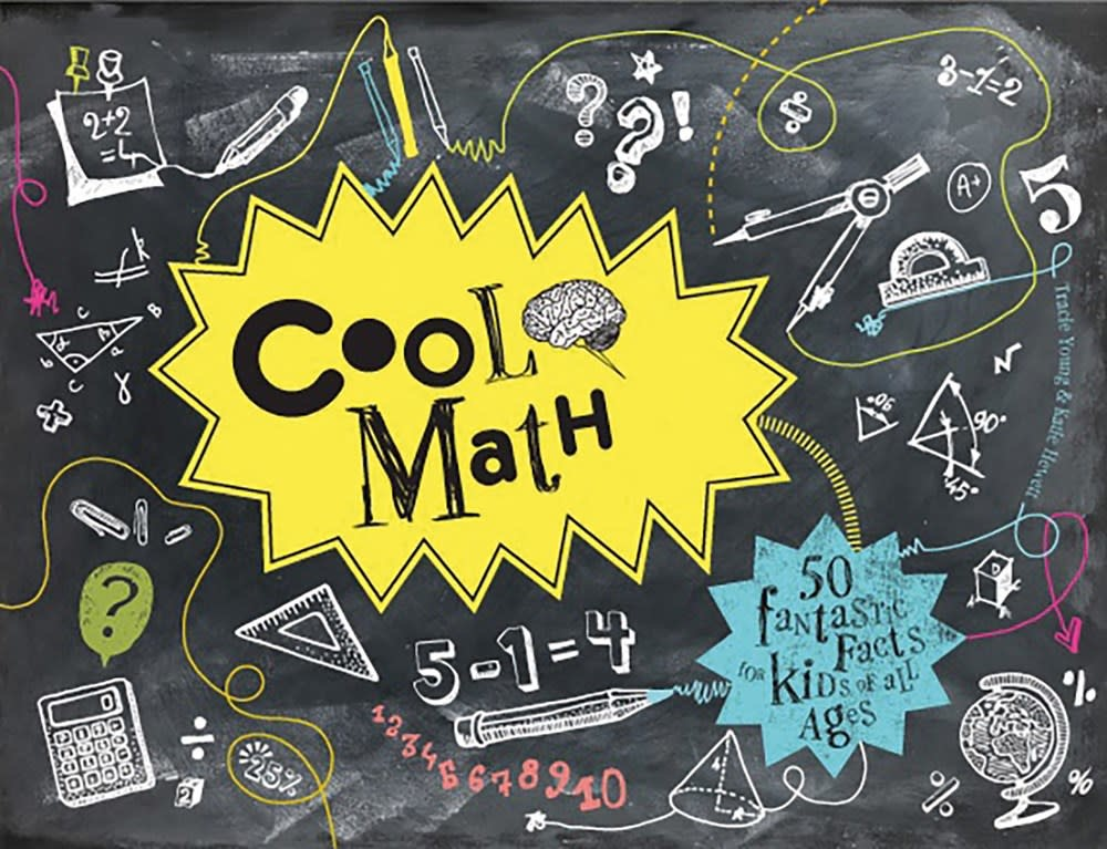Pavilion Children's Cool Math: 50 Fantastic Facts for Kids of All Ages