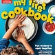 America's Test Kitchen Kids My First Cookbook