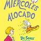 Random House Books for Young Readers Miércoles alocado (Wacky Wednesday, Spanish Edition)