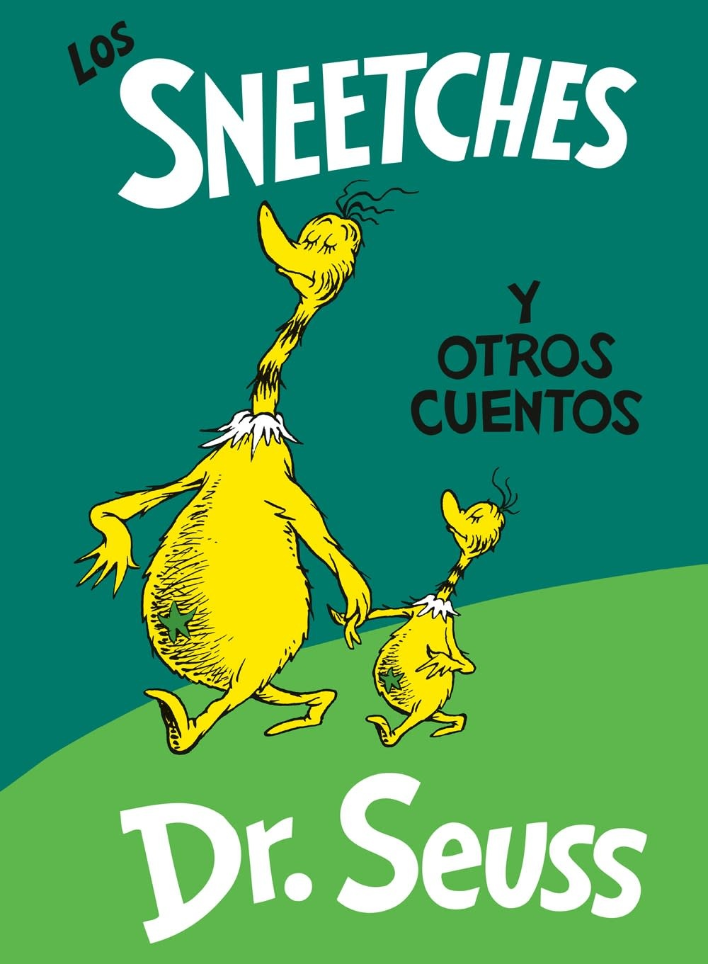 Random House Books for Young Readers Los Sneetches y otros cuentos (The Sneetches and Other Stories, Spanish Ed.)