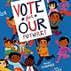 Schwartz & Wade Vote for Our Future!