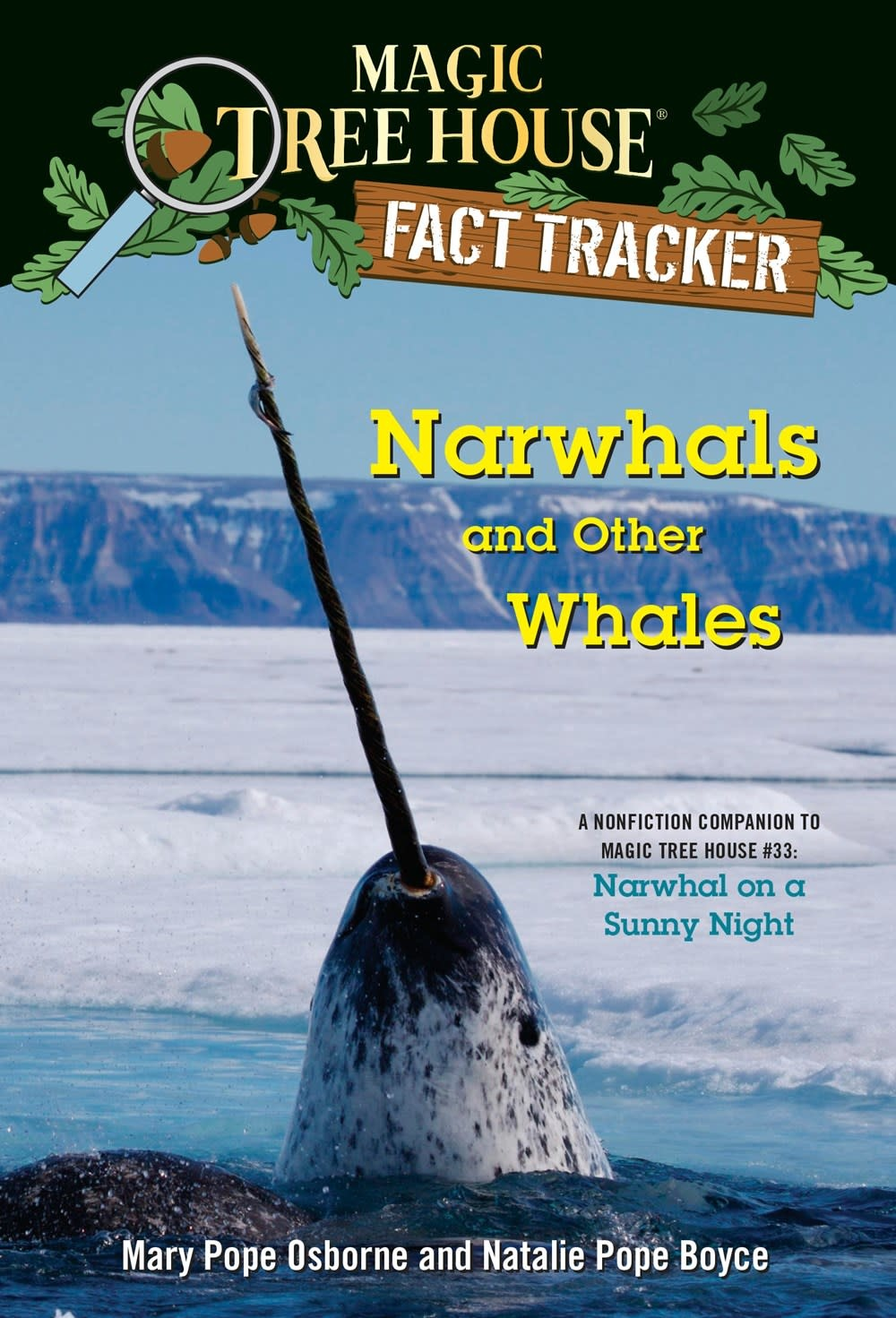 Random House Books for Young Readers Magic Tree House Fact Tracker: Narwhals and Other Whales