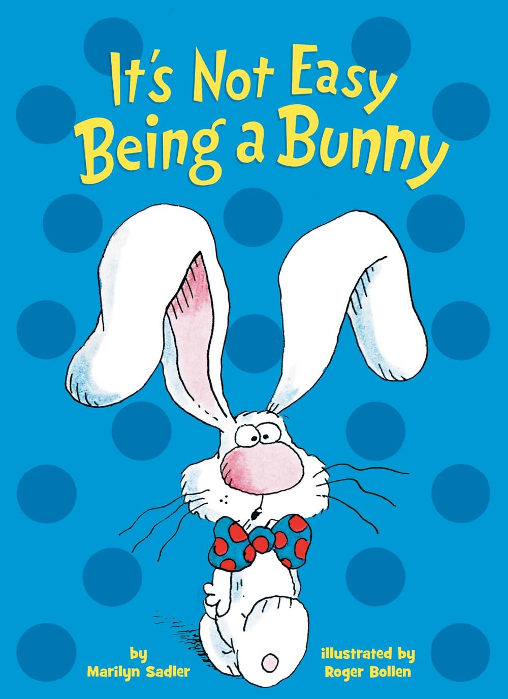 Random House Books for Young Readers It's Not Easy Being a Bunny