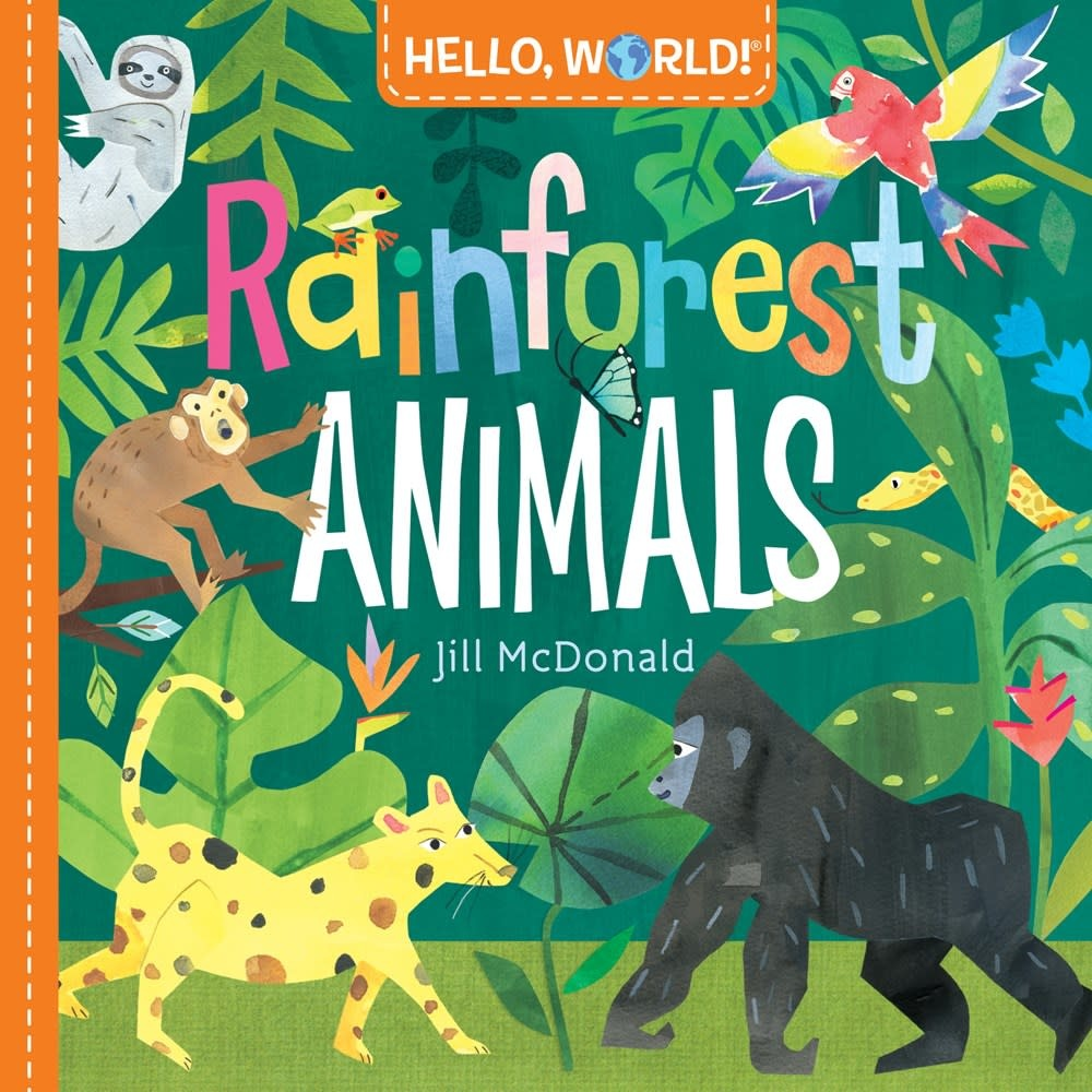 Doubleday Books for Young Readers Hello, World! Rainforest Animals