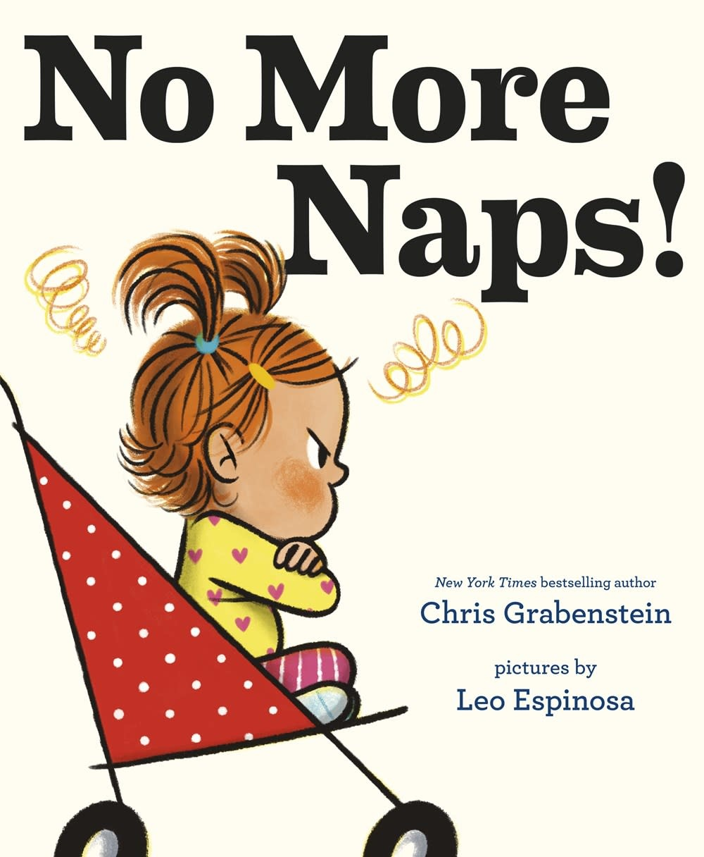 Random House Books for Young Readers No More Naps!: For When You're Wide Awake and Definitely NOT Tired