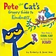 HarperCollins Pete the Cat's Groovy Guide to Kindness