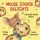 Balzer + Bray Mouse Cookie Delights Boxed Set (3 Board Book Bites)