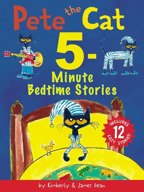 HarperCollins Pete the Cat: 5-Minute Bedtime Stories