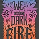 Katherine Tegen Books We Set the Dark on Fire