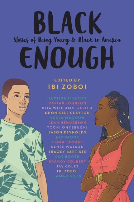 Balzer + Bray Black Enough: Stories of Being Young and Black in America