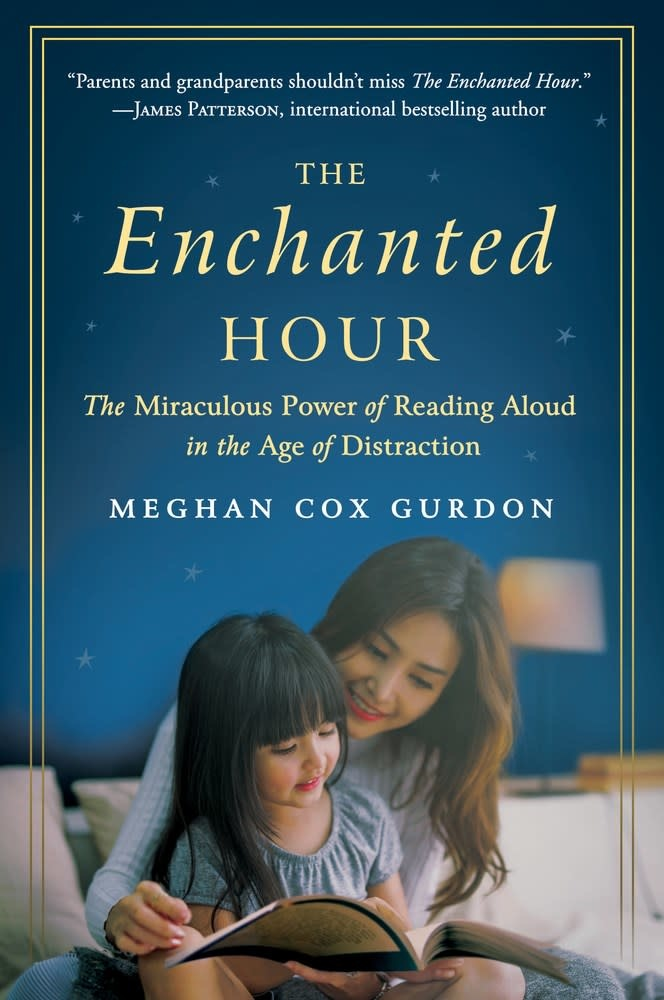 Harper Paperbacks The Enchanted Hour: The Miraculous Power of Reading Aloud...