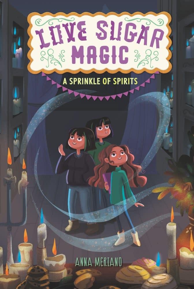Walden Pond Press Love Sugar Magic: A Sprinkle of Spirits ( Love Sugar Magic #2 )