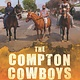 HarperCollins The Compton Cowboys: Young Readers' Edition