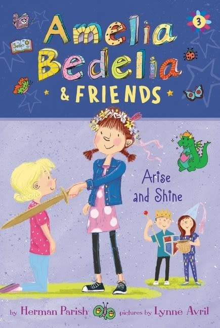 Greenwillow Books Amelia Bedelia & Friends 03 Arise and Shine