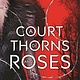 A Court of Thorns and Roses 01