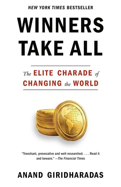 Vintage Winners Take All: The Elite Charade of Changing the World