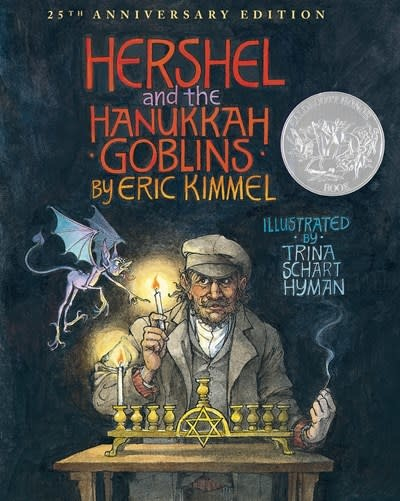 Holiday House Hershel and the Hanukkah Goblins: 25th Anniversary Edition (Special edition)