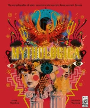 Wide Eyed Editions Mythologica: ...Gods, Monsters, & Mortals from Ancient Greece