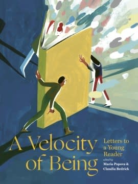 Enchanted Lion Books A Velocity of Being: Letters to A Young Reader