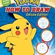 Scholastic Inc. Pokemon: How to Draw (Deluxe Edition)