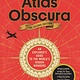 Workman Publishing Company Atlas Obscura, 2nd Edition