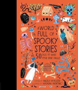 Frances Lincoln Children's Books A World Full of Spooky Stories