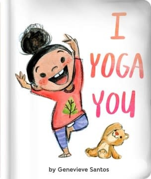 Little Simon I Yoga You (Board Book)