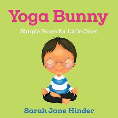 Sounds True Yoga Bunny: Simple Poses for Little Ones (Board Book)