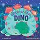 Little Simon Rock-a-Bye, Dino