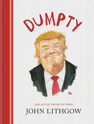 Dumpty : The Age of Trump in Verse