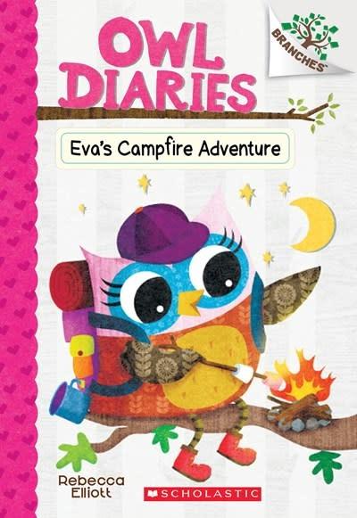 Scholastic Inc. Owl Diaries 12 Eva's Campfire Adventure