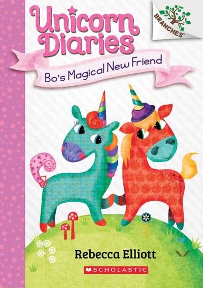 Scholastic Inc. Unicorn Diaries 01 Bo's Magical New Friend