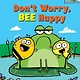 Scholastic Inc. Don't Worry, Bee Happy: An Acorn Book (Bumble and Bee #1)