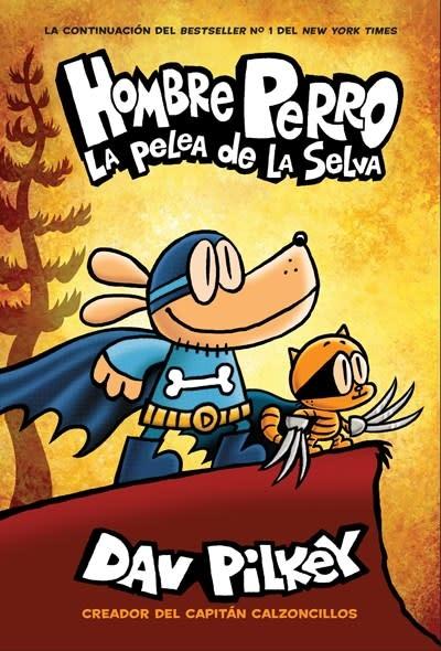 Scholastic en Espanol Hombre Perro: La pelea de la selva