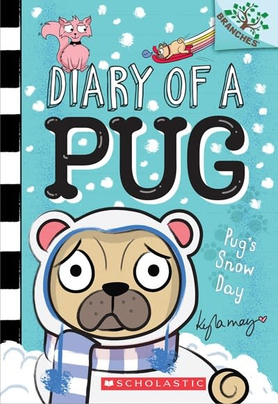 Scholastic Inc. Diary of a Pug 02 Pug's Snow Day