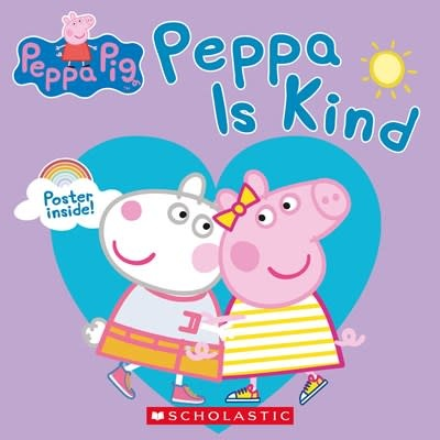 Scholastic Inc. Peppa Pig: Peppa is Kind