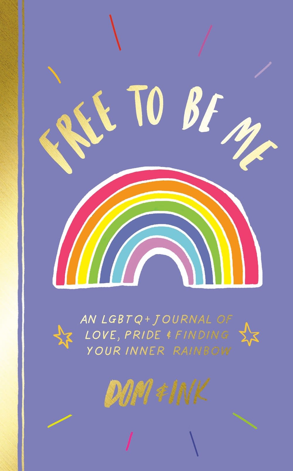 Penguin Workshop Free to Be Me: An LGBTQ+ Journal on Love, Pride, and Finding...