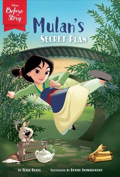 Disney Press Disney Before the Story: Mulan's Secret Plan