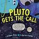 Beach Lane Books Pluto Gets the Call
