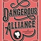 HarperTeen Dangerous Alliance: An Austentacious Romance