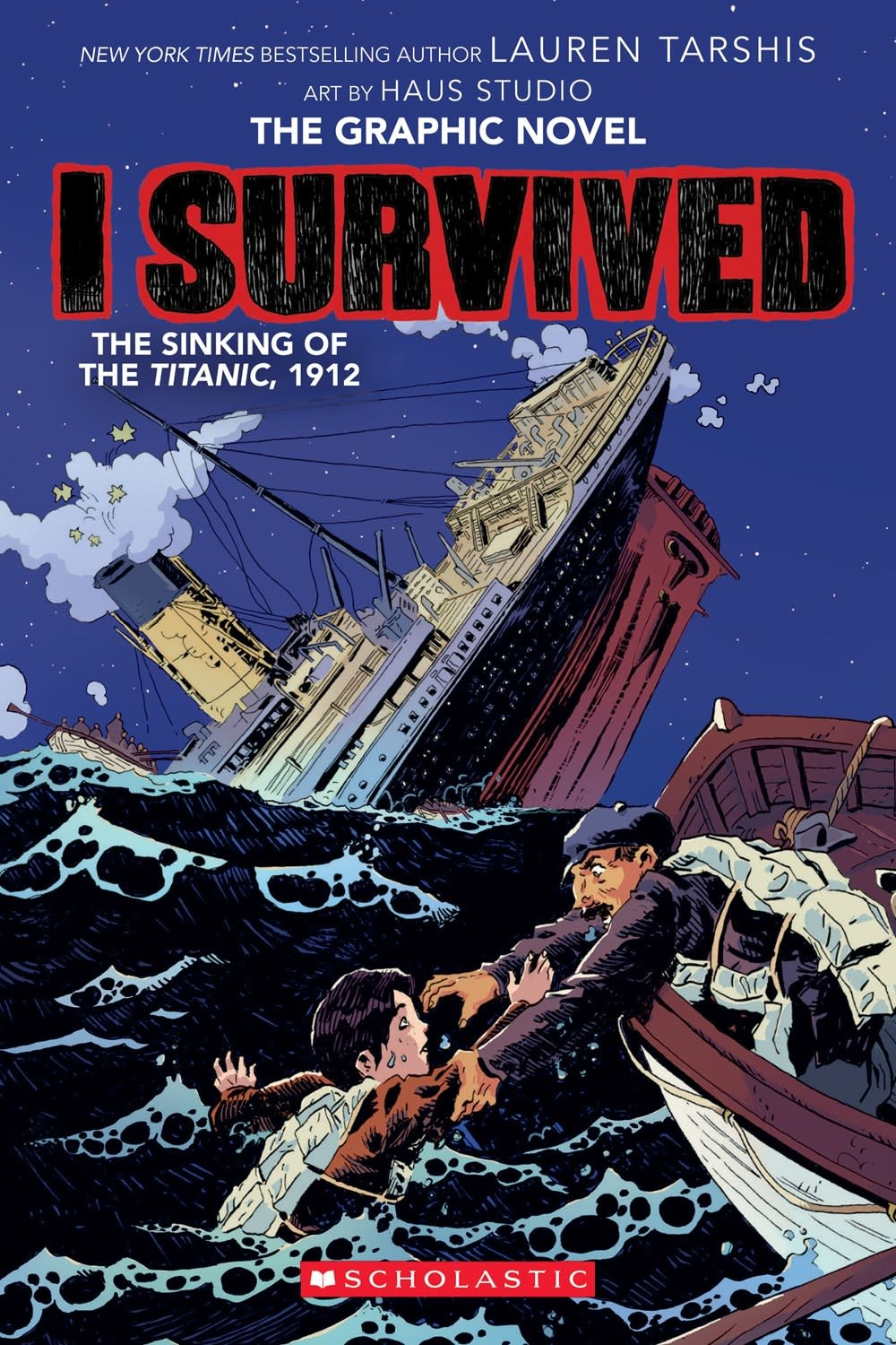 Graphix I Survived The Sinking of the Titanic, 1912