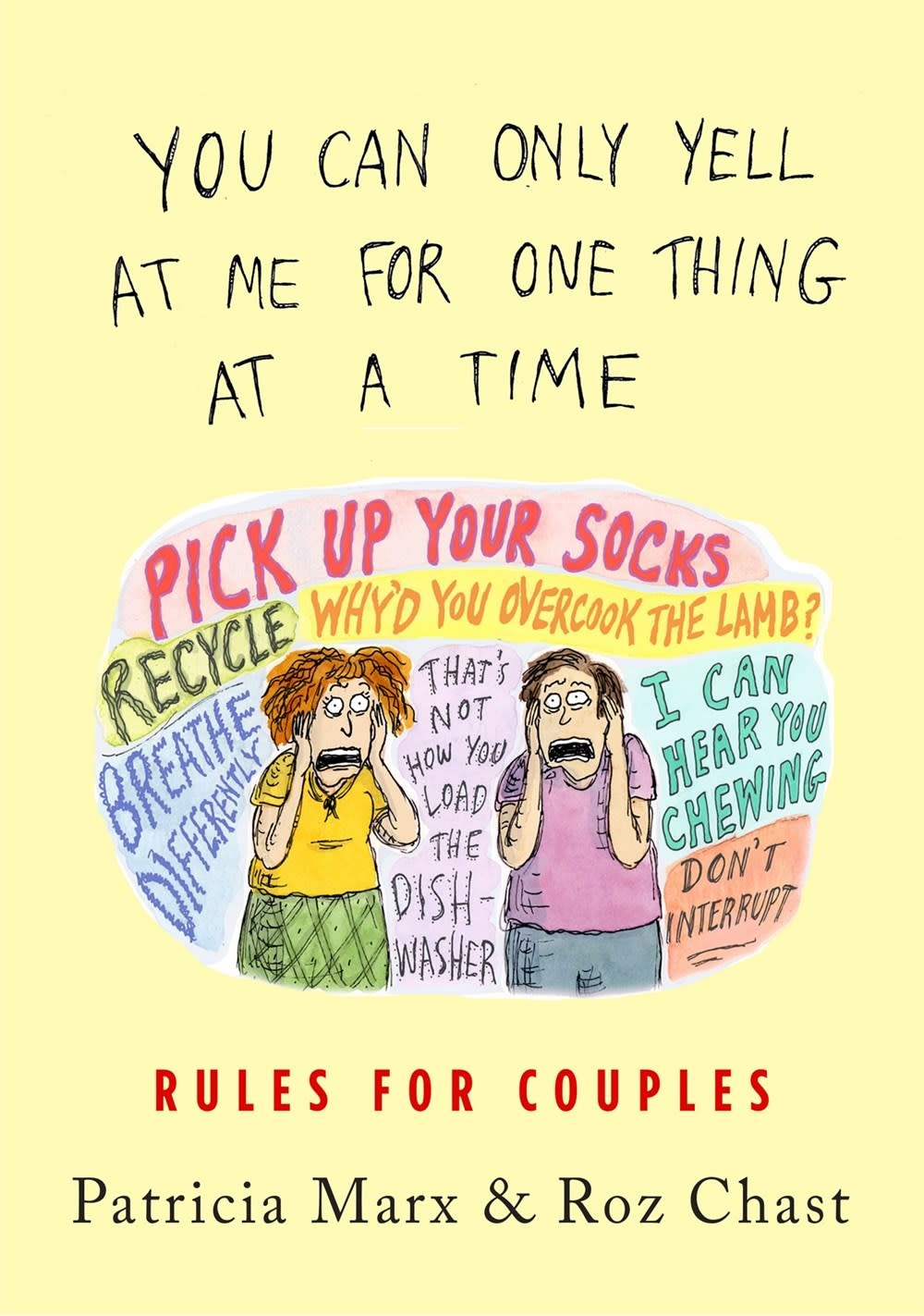 Celadon Books You Can Only Yell at Me for One Thing at a Time: Rules for Couples