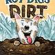 The Blue Sky Press Roy Digs Dirt
