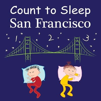 Good Night Books Count to Sleep San Francisco (Board Book)