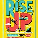 Andrews McMeel Publishing Rise Up: Ordinary Kids with Extraordinary Stories
